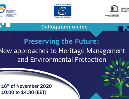 Preserving the Future: New approaches to Heritage Management and Environmental Protection